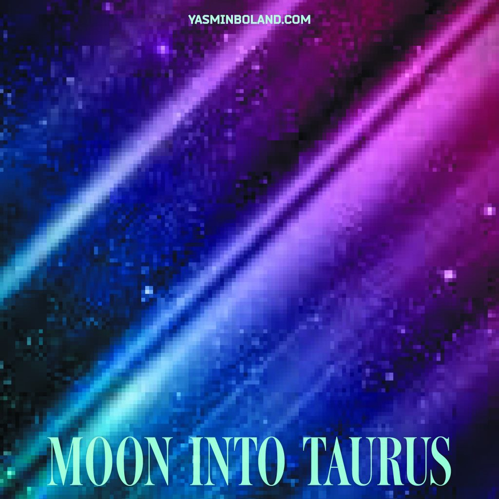 Daily Moon Into Taurus