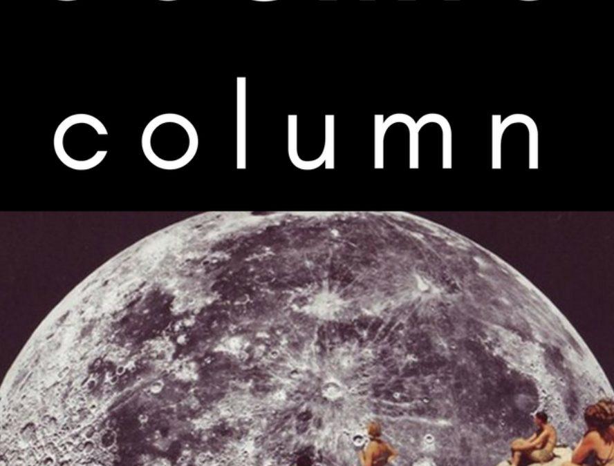 COSMIC COLUMN November 4 2018