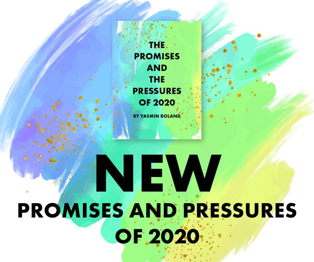 Promises and pressures of 2020