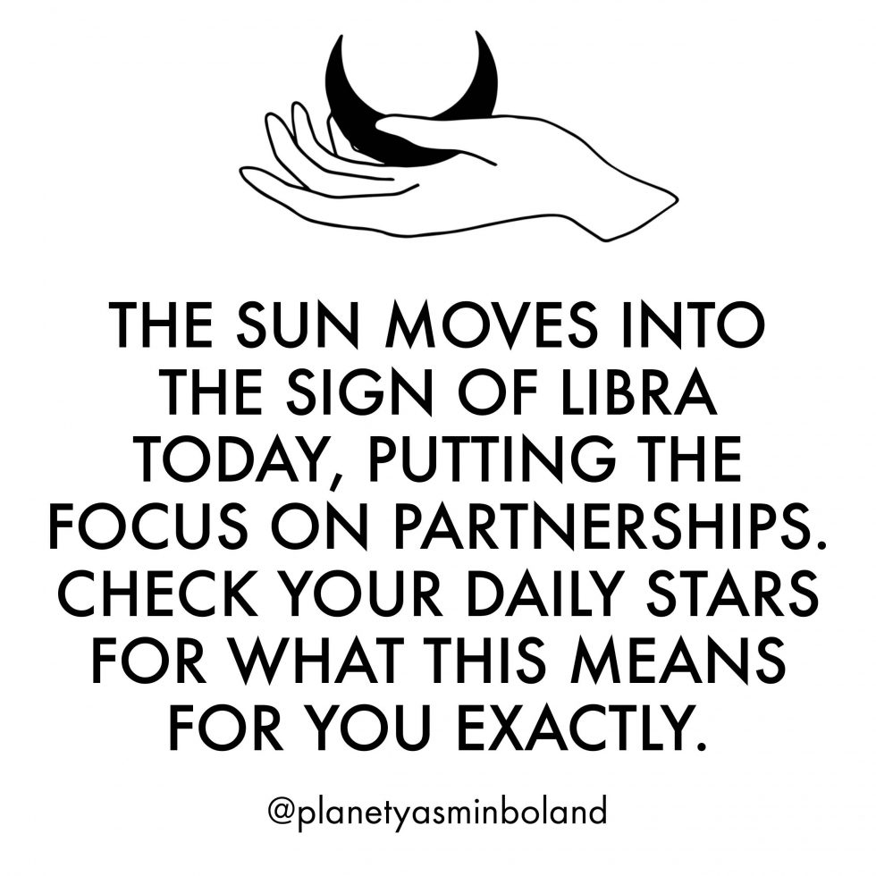 The Sun moves into the sign of Libra today